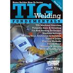 TIG Welding Fundamentals with David Bird - 000870