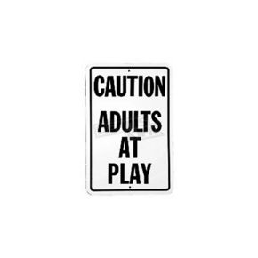 Mustang Seats Caution Adults at Play Sign  - 62407