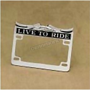 Drag Specialties Chrome LIVE TO RIDE License Plate Frame - DS-720809