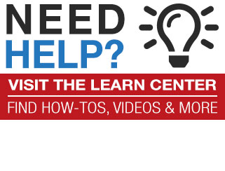 Visit our learn center for how-tos, videos and more